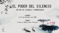 EL PODER DEL SILENCIO. RETIRO DE SILENCIO Y MINDFULNESS